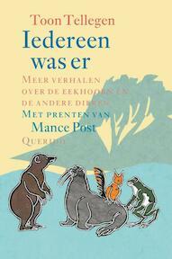 Iedereen was er - Toon Tellegen (ISBN 9789045112916)