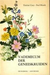 Vademecum der geneeskruiden - Therese Claey, Paul Hausle (ISBN 9789060301432)