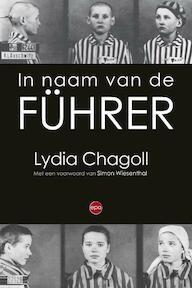 In naam van de Führer - Lydia Chagoll (ISBN 9789462670563)