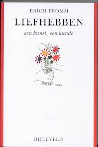 Liefhebben - een kunst, een kunde - Erich Fromm (ISBN 9789061315803)