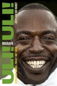 Uli! Uli! - Ulrich van Gobbel zwijgt niet meer - Jules van der Wardt (ISBN 9789492199867)