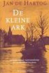 De kleine ark - Jan de Hartog (ISBN 9789056720452)