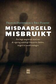 Misdaadgeld misbruikt - François Desterbeck, Eric Pompen (ISBN 9789460011481)