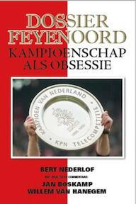 Dossier Feyenoord - Bert Nederlof (ISBN 9789492500007)