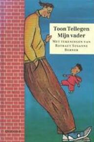 Mijn vader - T. Tellegen (ISBN 9789021432854)
