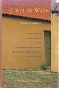 Romans en verhalen - J. van de Walle (ISBN 9789068013757)