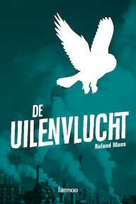 De uilenvlucht - Roland Mans (ISBN 9789020984842)