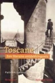 Toscane - P. Lateur (ISBN 9789080675919)