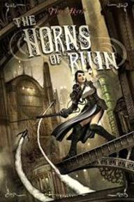 The Horns of Ruin - Tim Akers (ISBN 9781616142469)