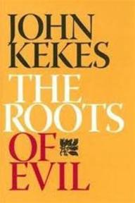 The Roots Of Evil - John Kekes (ISBN 9780801443688)
