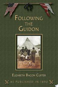 Following the Guidon - Elizabeth Bacon Custer (ISBN 9781582181196)