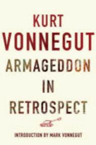 Armageddon in Retrospect - Kurt Vonnegut (ISBN 9780224085397)