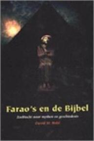 Farao's en de bijbel - David M. Rohl, Dorienke De Vries-Sytsma (ISBN 9789050308953)