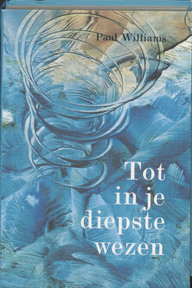 Tot in je diepste wezen - Polly Williams (ISBN 9789020255669)
