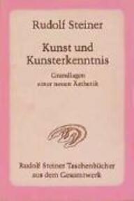 Kunst und Kunsterkenntnis - Rudolf Steiner (ISBN 9783727465000)