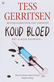 Koud bloed - Tess Gerritsen (ISBN 9789044319767)