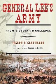 General Lee's Army - Joseph T. Glatthaar (ISBN 9781416596974)