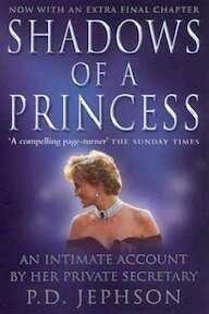 Shadows of a Princess - P. D. Jephson (ISBN 9780007113590)