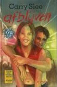 Afblijven - Carry Slee (ISBN 9789064940842)