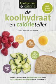 De koolhydraten- en calorieteller - Chris Cheyette, Yello Balolia (ISBN 9789021568805)