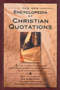 The New Encyclopedia of Christian Quotations (ISBN 9781903019900)