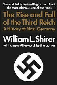 The rise and fall of the Third Reich - William L. Shirer (ISBN 9780671728687)