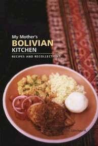 My Mother's Bolivian Kitchen - Jose Sanchez-H. (ISBN 9780781810562)