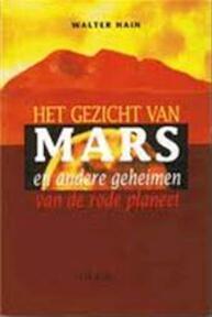 Het gezicht van Mars - Walter Hain (ISBN 9789051216257)
