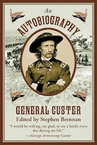 An Autobiography of General Custer - (ISBN 9781620870754)