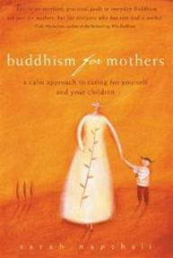 Buddhism for Mothers - Sarah Napthali (ISBN 9781741140101)