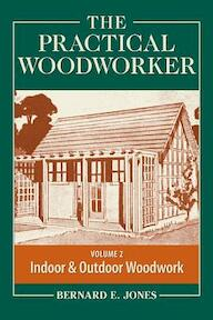 The Practical Woodworker - (ISBN 9781440338687)