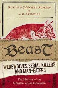 Beast - Gustavo Sanchez Romero, S. R. Schwalb (ISBN 9781632204622)