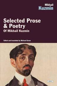 Selected Prose & Poetry Mikhail Kuzmin - Mikhail Kuzmin (ISBN 9781468301526)