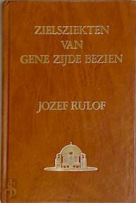 Zielsziekten van gene zijde bezien - Jozef Rulof (ISBN 9789070554026)