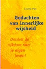 Gedachten van innerlijke wijsheid - Louise Hay, Coen van der Kroon (ISBN 9789021533230)