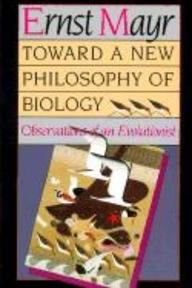 Towards a New Philosophy of Biology - Observations of an Evolutionist (Paper) - E Mayr (ISBN 9780674896666)