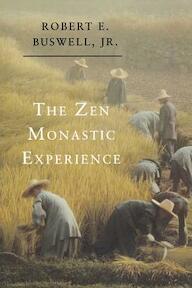 The Zen Monastic Experience - Buddhist Practice in Contemporary Korea - Robert E. Buswell (ISBN 9780691034775)