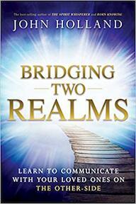 Bridging Two Realms - John Holland (ISBN 9781401950637)