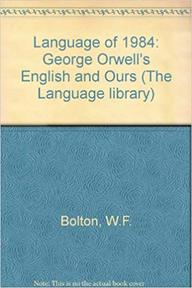 The Language of 1984 - Whitney French Bolton (ISBN 9780631136583)