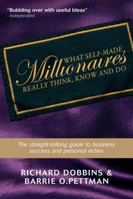What Self-Made Millionaires Really Think, Know and Do - Richard Dobbins (ISBN 9781841126807)