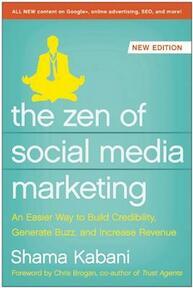 The Zen of Social Media Marketing - Shama Kabani (ISBN 9781937856151)