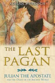 The Last Pagan - Adrian Murdoch (ISBN 9781594772269)