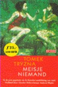 Meisje Niemand - Tomek Tryzna (ISBN 9789052264868)