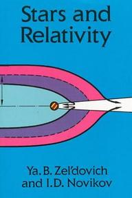 Stars and Relativity - Ya B. Zel'dovich (ISBN 9780486694245)