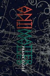 Antimatter - Frank Close (ISBN 9780199578870)