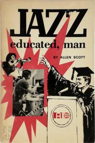 Jazz Educated, Man - Allen Scott