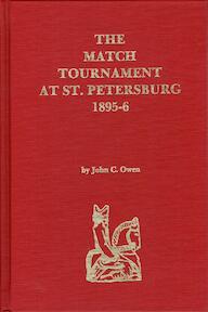 The Match Tournament at St. Petersburg, 1895-6 - John C. Owen (ISBN 9780939433100)