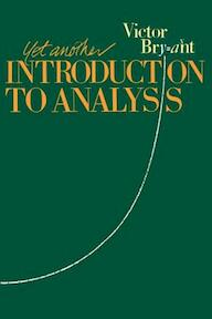 Yet Another Introduction to Analysis - Victor Bryant (ISBN 9780521388351)