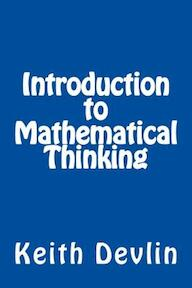 Introduction to Mathematical Thinking - Keith Devlin (ISBN 9780615653631)