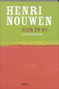Hier en Nu - H. Nouwen (ISBN 9789020962048)